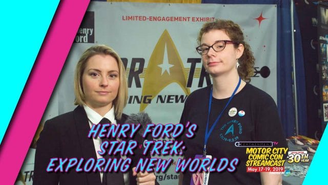 The Henry Ford Museum's Star Trek: Exploring New Worlds Exhibit