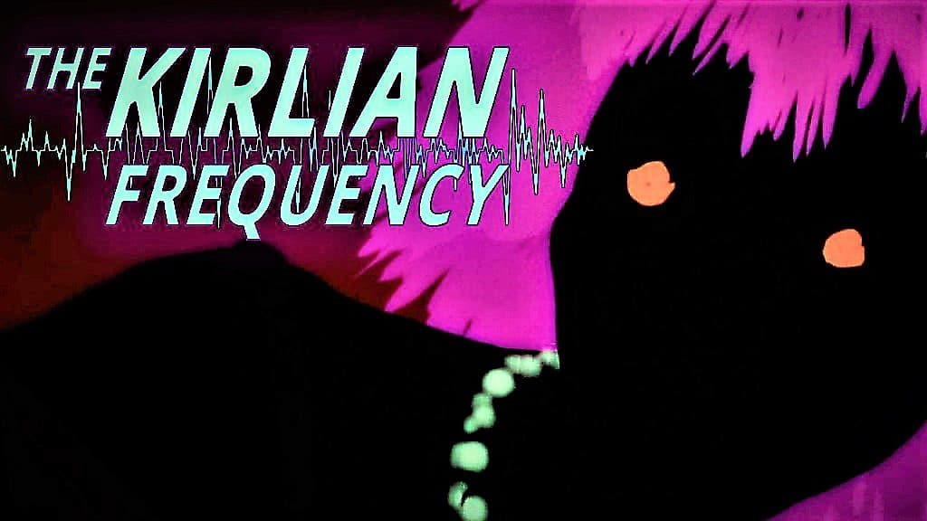 Kirlian Frequency Review