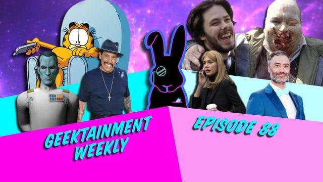 Geektainment Weekly - Episode 88 - The Dark Knight Rants