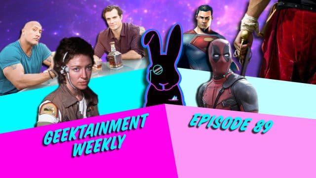 Geektainment Weekly - Episode 89 - Disney