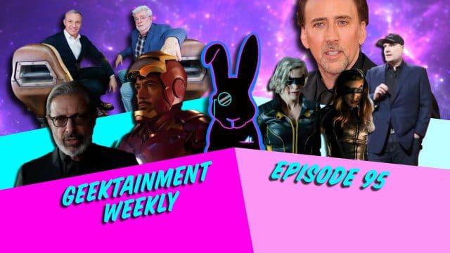 Geektainment Weekly - Episode 95 - Spider-Man: Back Home