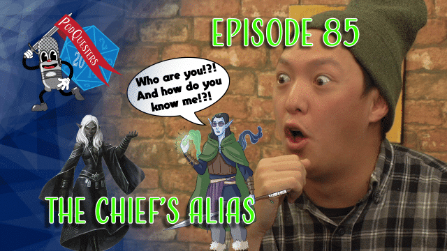 Podquesters - Episode 85: The Chief's Alias