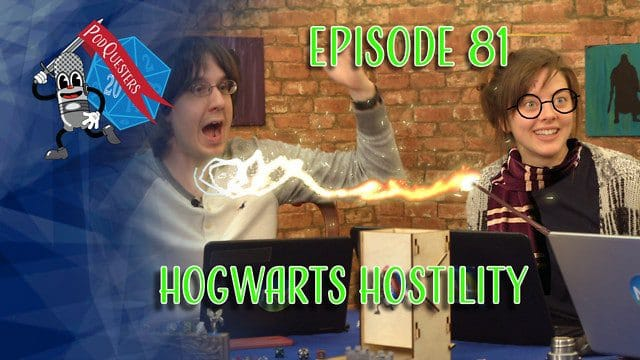 Podquesters - Episode 81: Hogwarts Hostility
