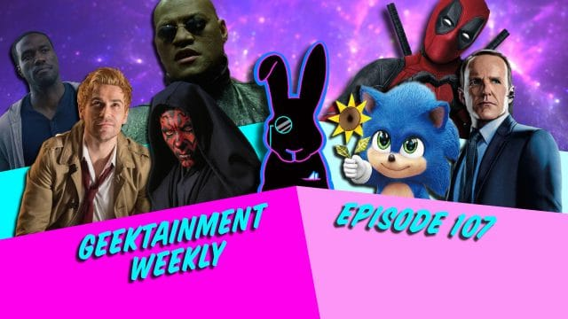 Geektainment Weekly - Episode 107 - Marvel Multi-Verse