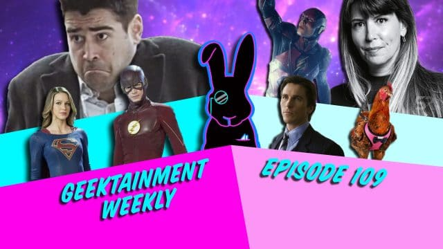 Geektainment Weekly - Episode 109 - 2020 Vision Part 2