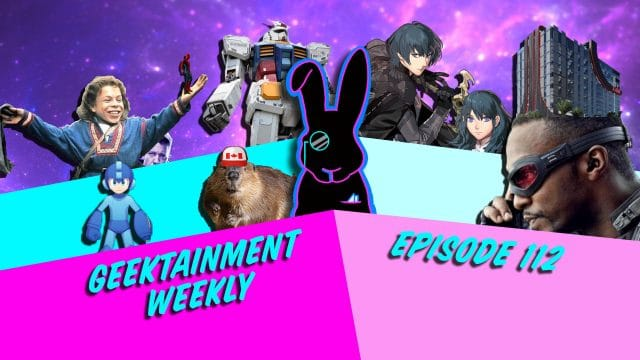 Geektainment Weekly - Episode 112 - Geektainment Weekly and the case of the Boat of Beaver Wangs