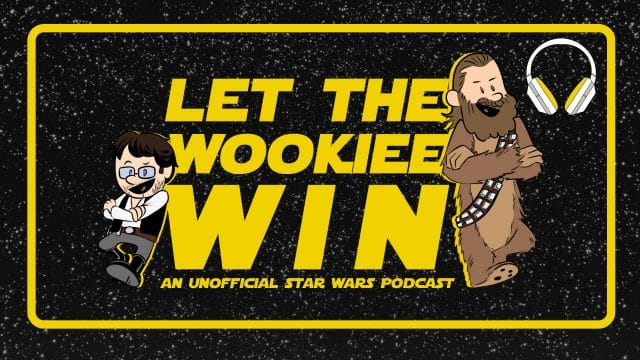 Let The Wookiee Win Audio Channel