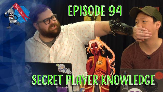 Podquesters – Episode 94: Secret Player Knowledge