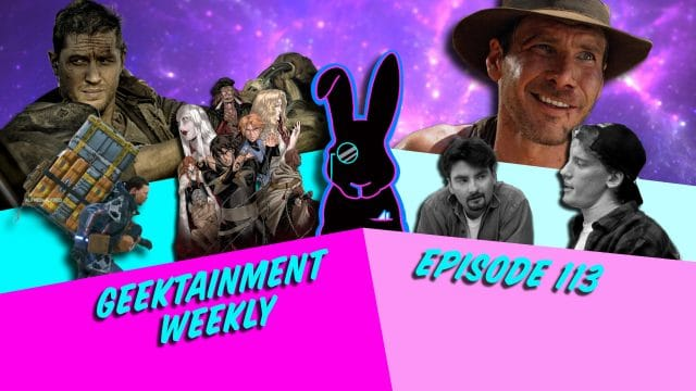 Geektainment Weekly - Episode 113 - The Geeks of Prey and the Emancipation of one Cory Carla Steward