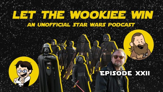 Let The Wookiee Win - Episode 22: Sifo Dias and the Kowakian Money Lizards from Mars