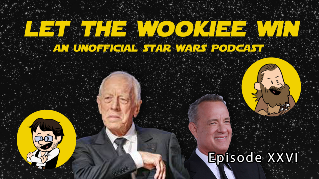 Let The Wookiee Win - Episode 26: Jay and Ian Predict the Future